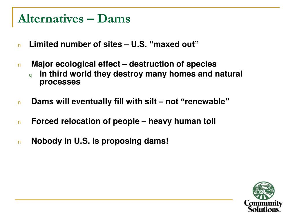 Alternatives – Dams