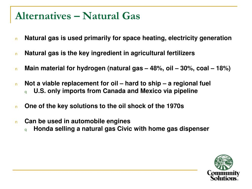 Alternatives – Natural Gas