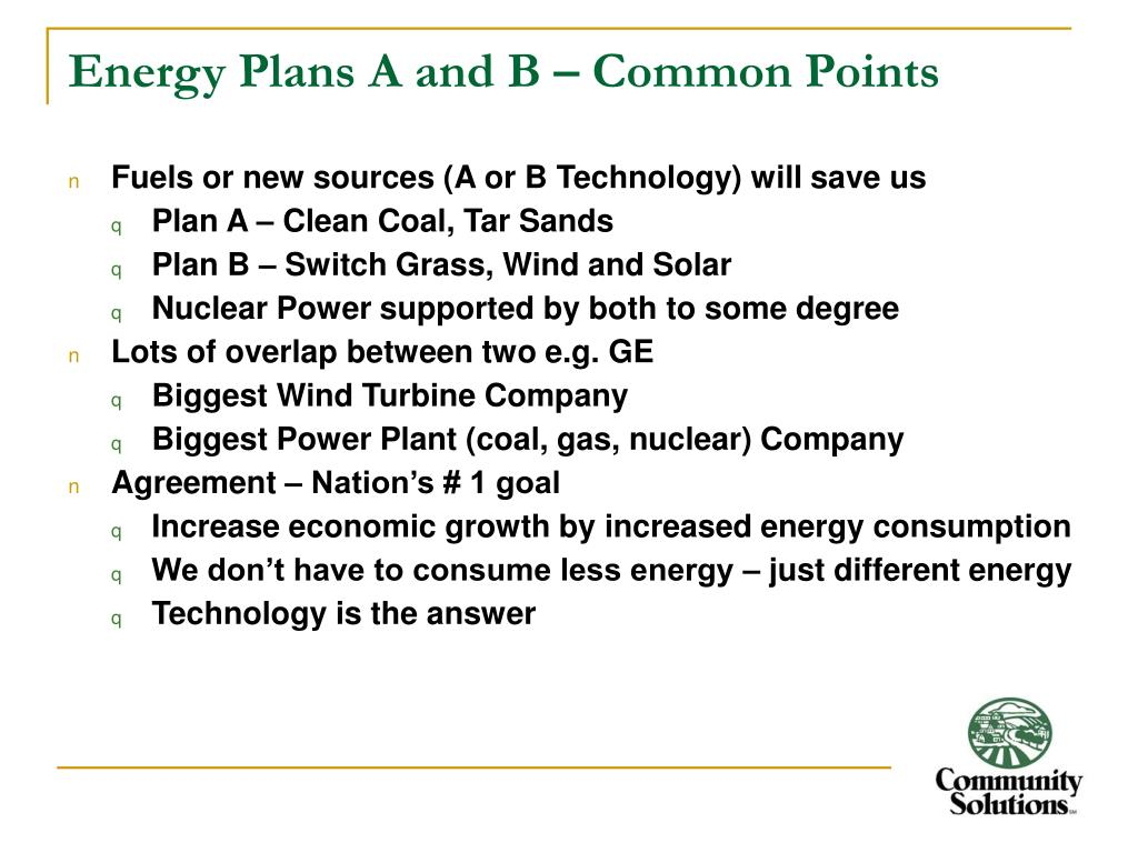 Energy Plans A and B – Common Points