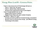 energy plans a and b common points
