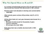 why not spend more on r and d