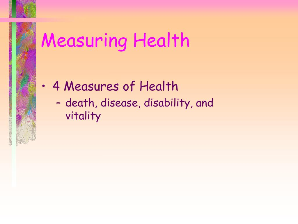 4 Measures of Health