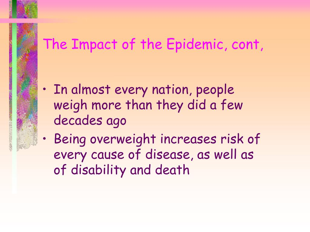The Impact of the Epidemic, cont,