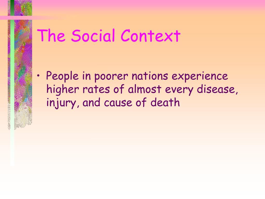 The Social Context
