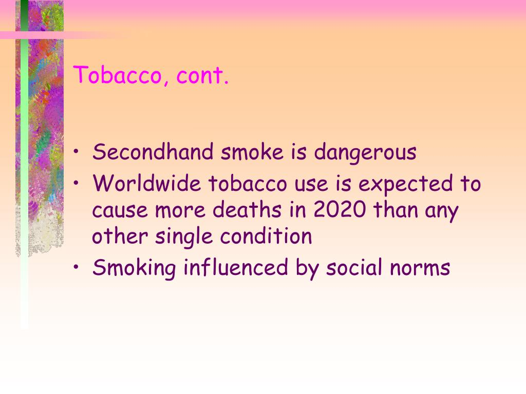 Tobacco, cont.