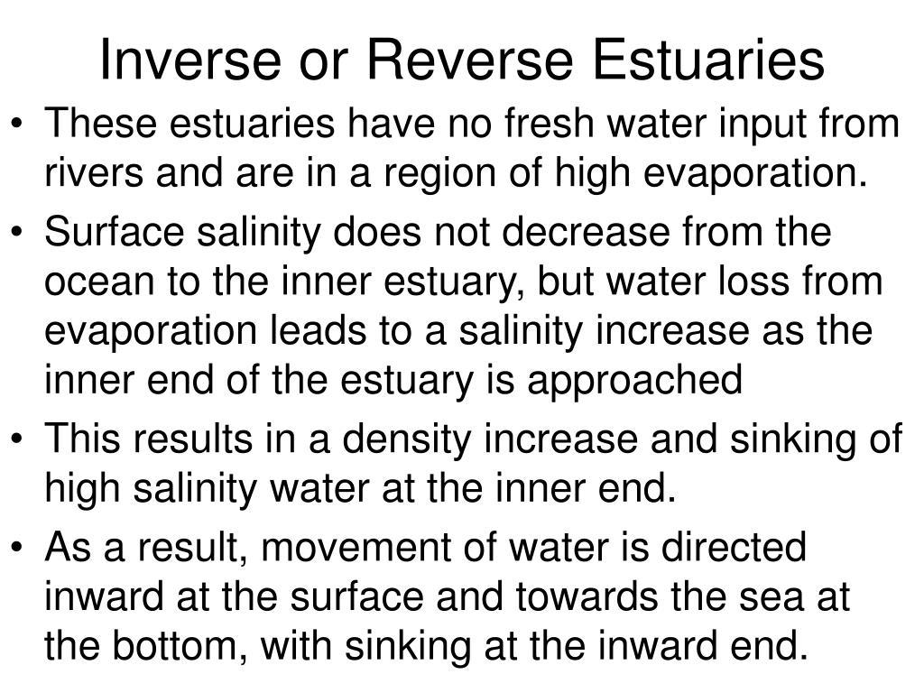 Inverse or Reverse Estuaries