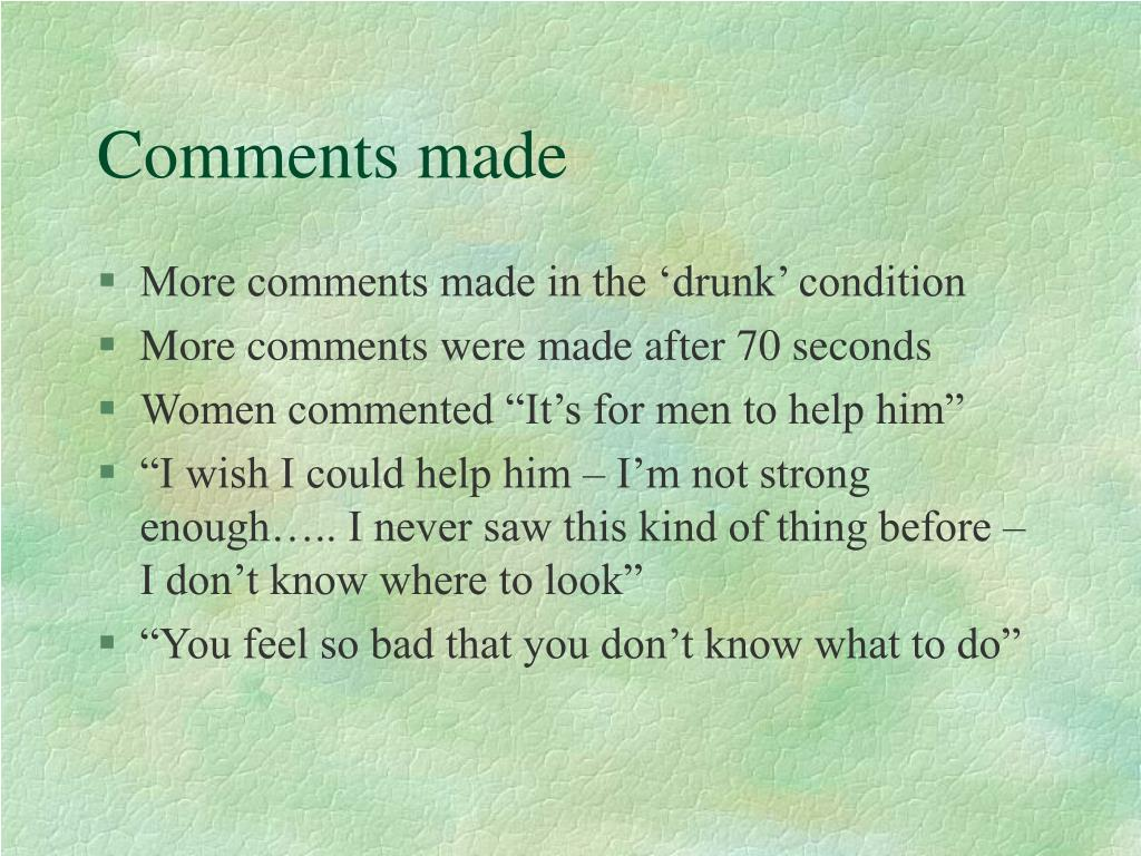 Comments made