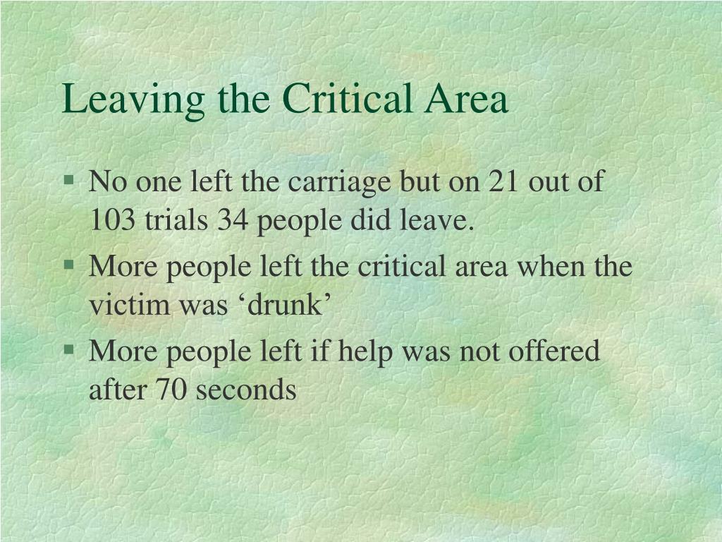 Leaving the Critical Area