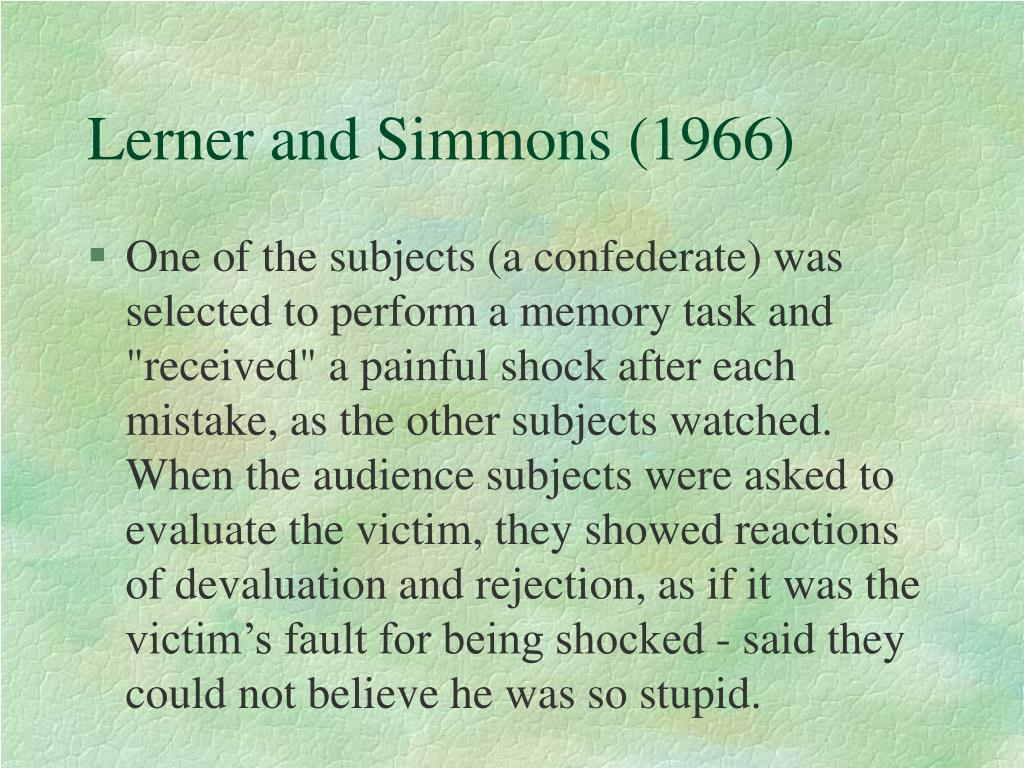 Lerner and Simmons (1966)