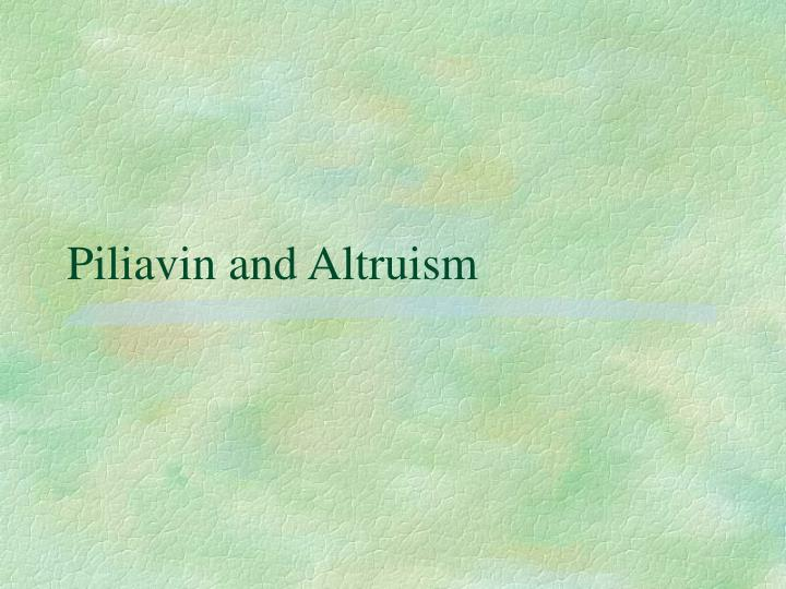 Piliavin and altruism l.jpg
