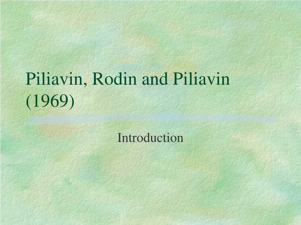 Piliavin, Rodin and Piliavin (1969)