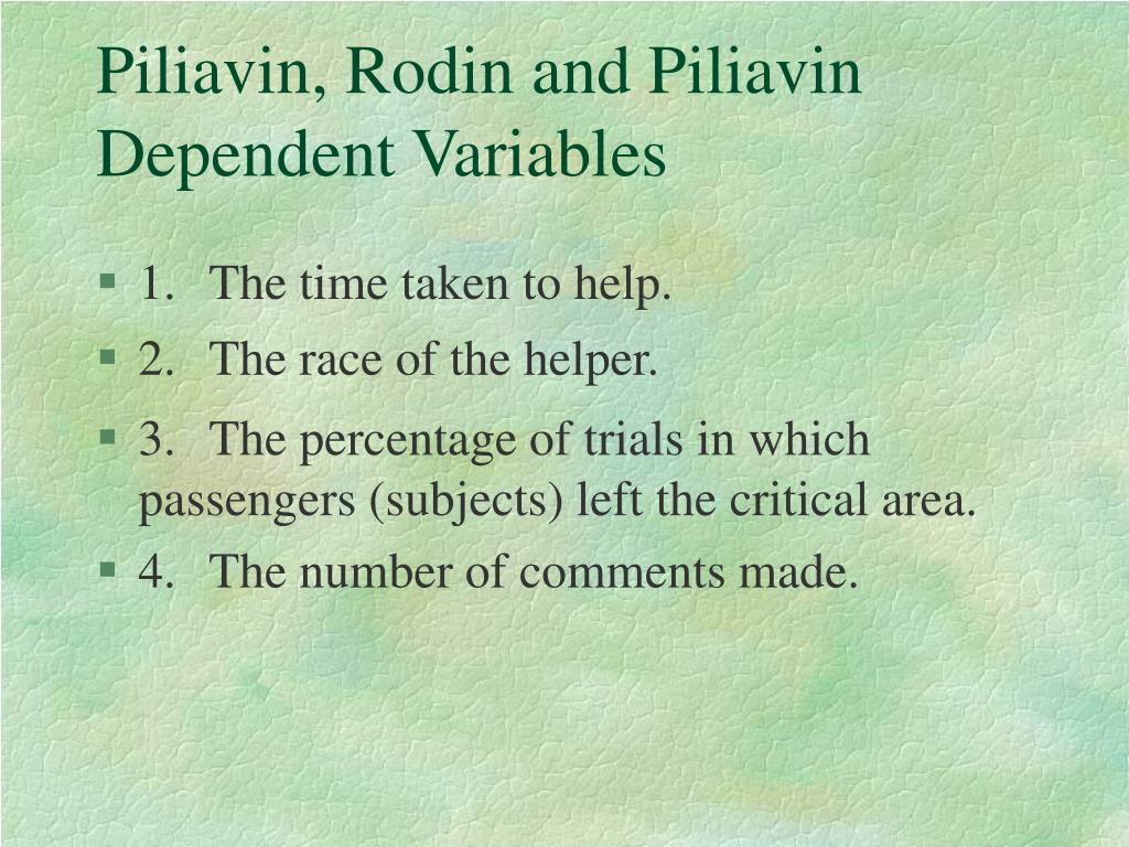 Piliavin, Rodin and Piliavin Dependent Variables