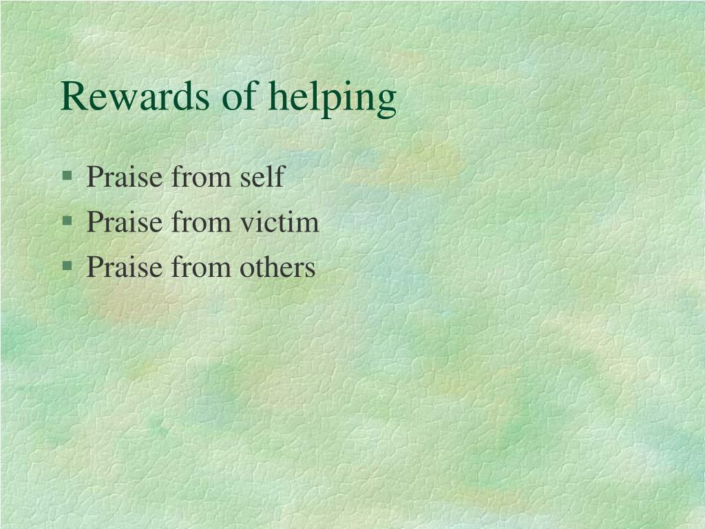 Rewards of helping