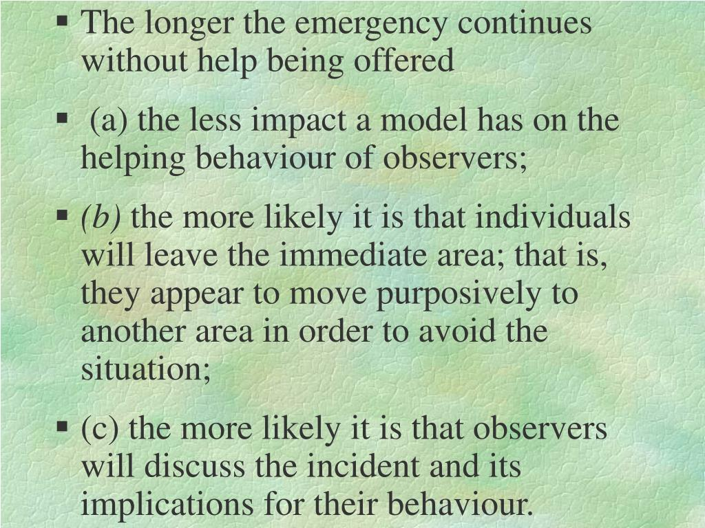 The longer the emergency continues without help being offered