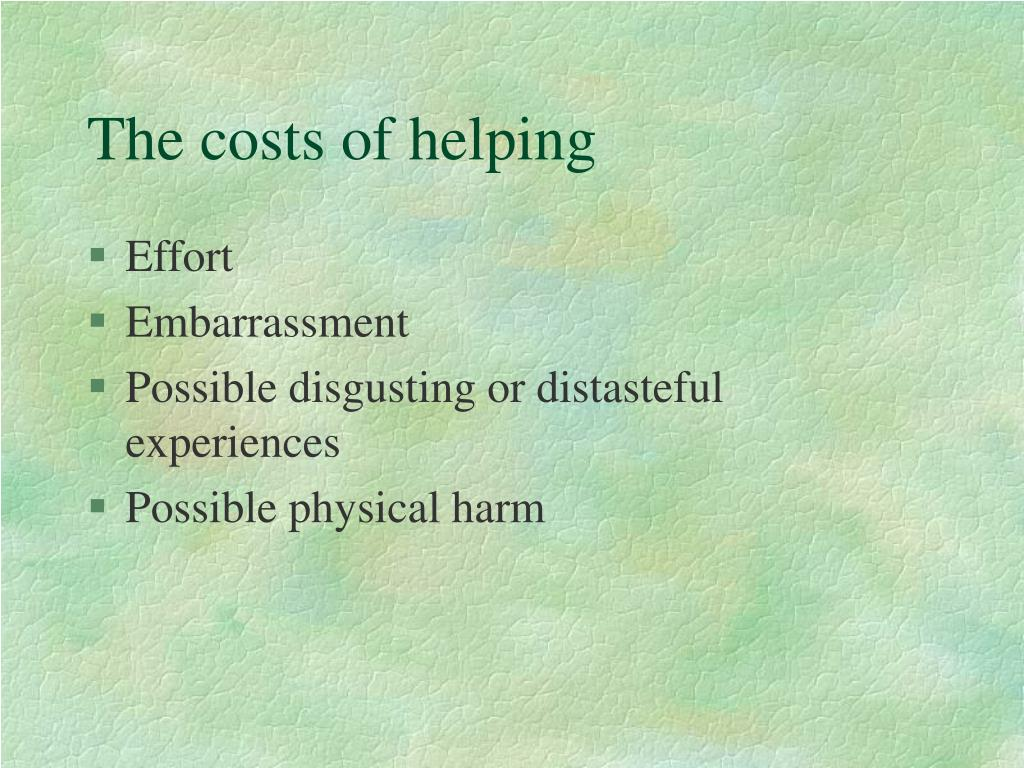 The costs of helping