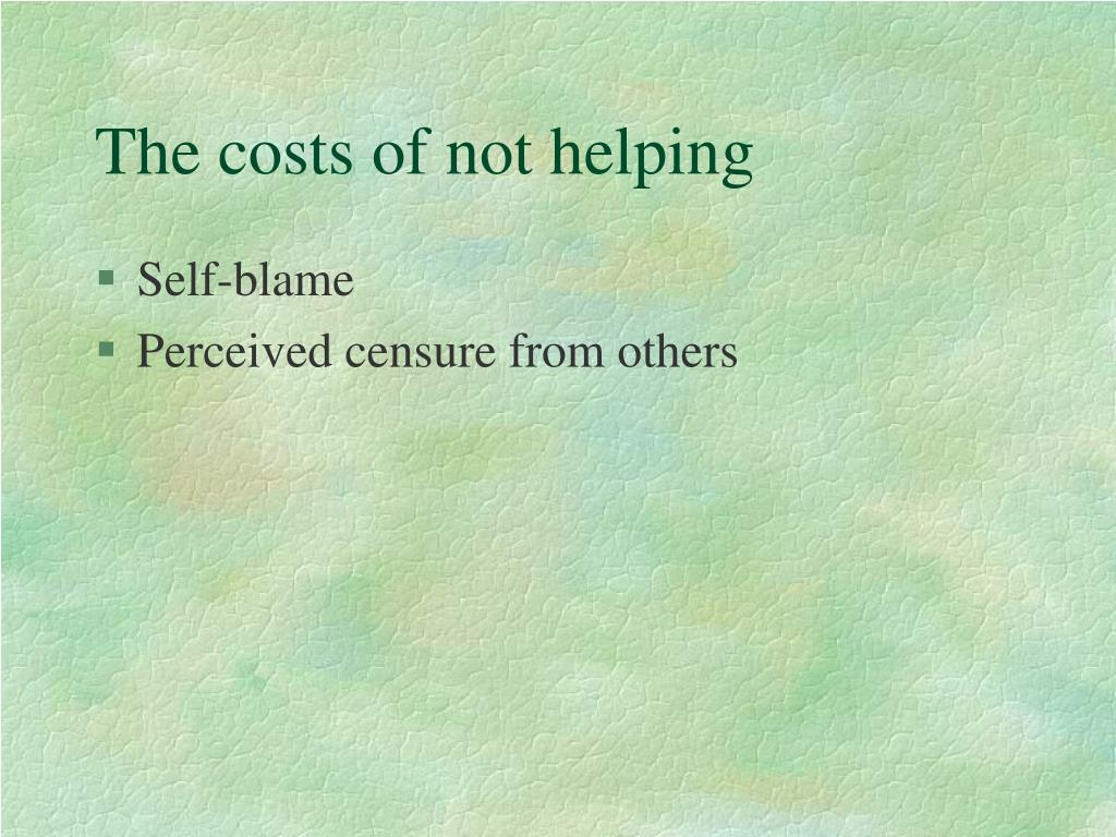 The costs of not helping