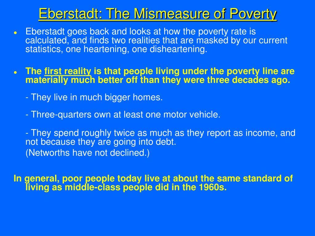 Eberstadt: The Mismeasure of Poverty