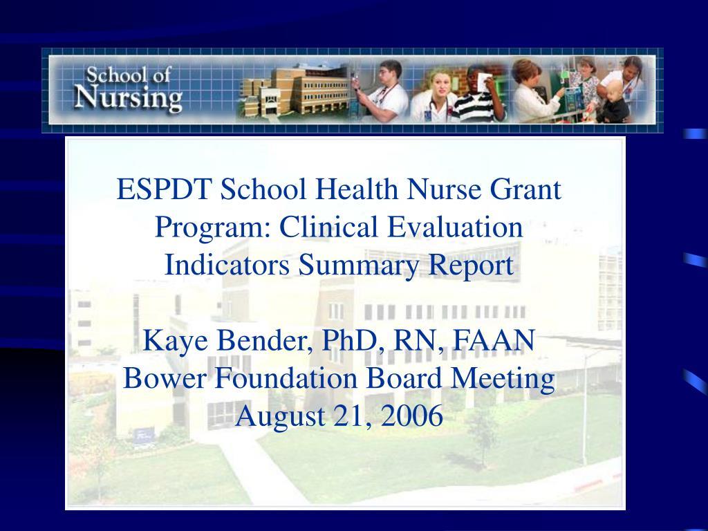 ESPDT School Health Nurse Grant Program: Clinical Evaluation Indicators Summary Report