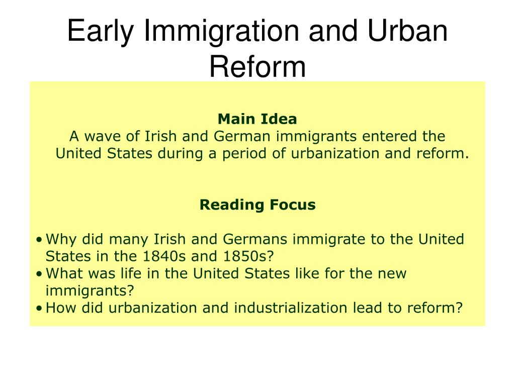 Early Immigration and Urban Reform