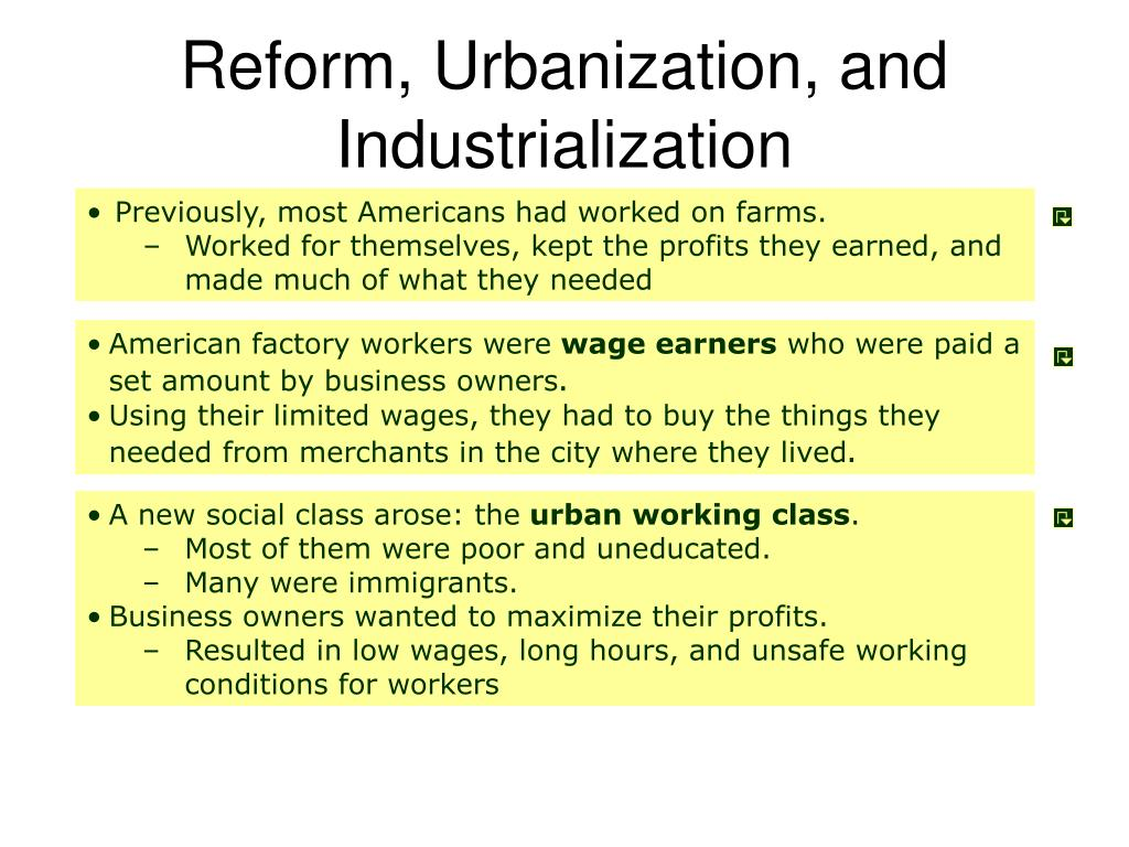 Reform, Urbanization, and Industrialization