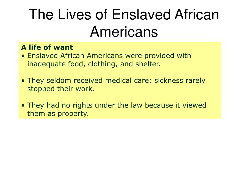 The Lives of Enslaved African Americans