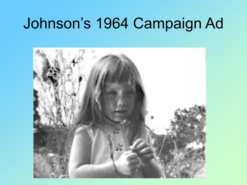 Johnson's 1964 Campaign Ad