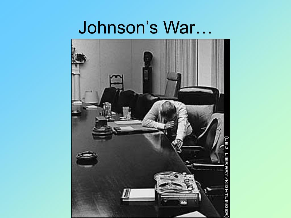 Johnson's War…
