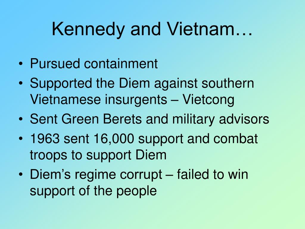 Kennedy and Vietnam…