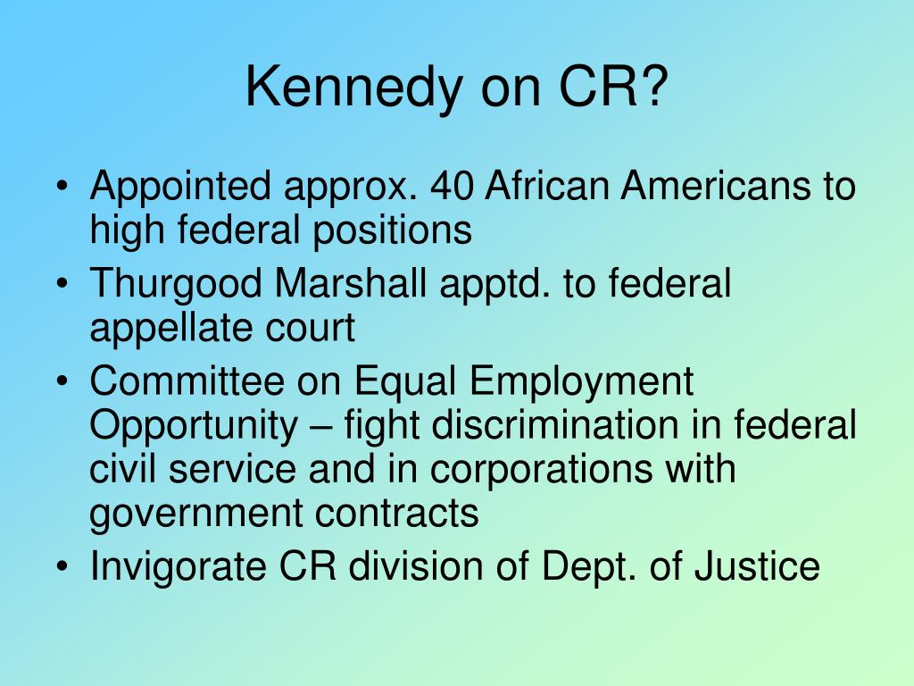 Kennedy on CR?
