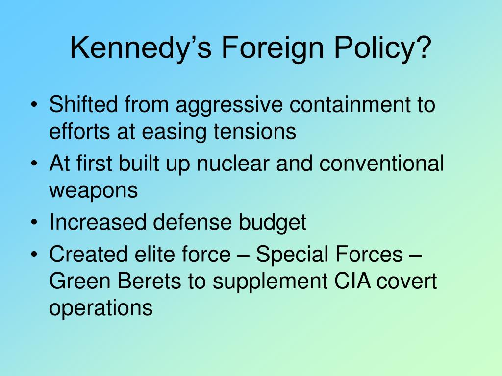 Kennedy's Foreign Policy?