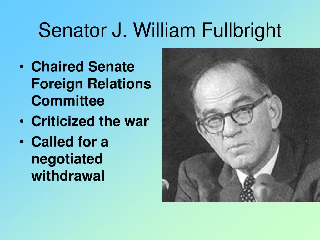 Senator J. William Fullbright