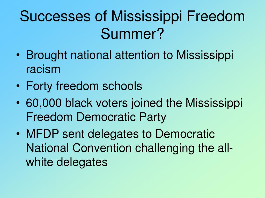 Successes of Mississippi Freedom Summer?