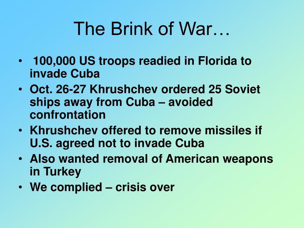 The Brink of War…