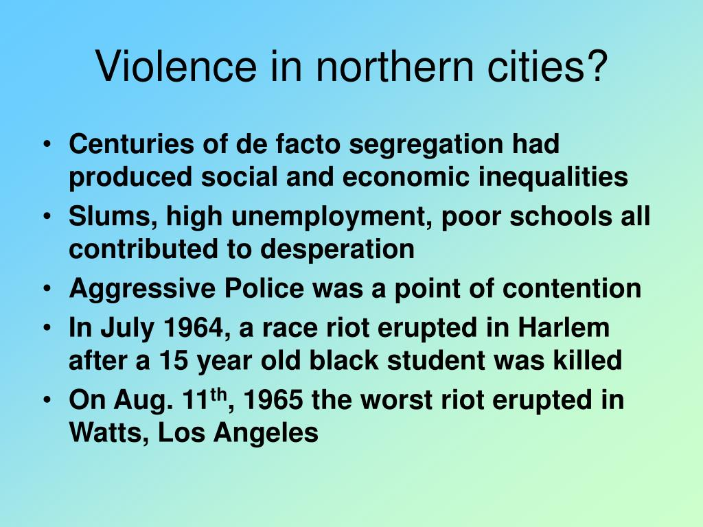 Violence in northern cities?