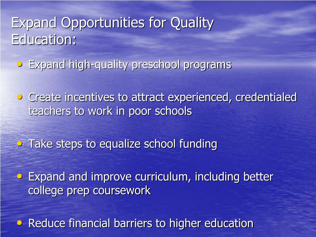 Expand Opportunities for Quality Education: