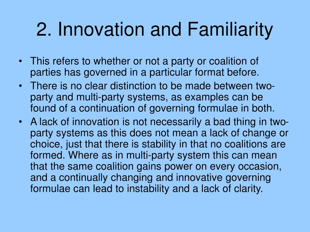 2. Innovation and Familiarity