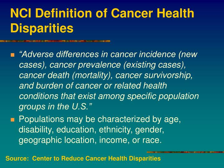 Nci definition of cancer health disparities