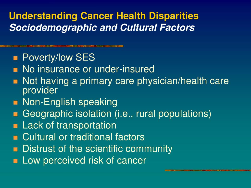 Understanding Cancer Health Disparities