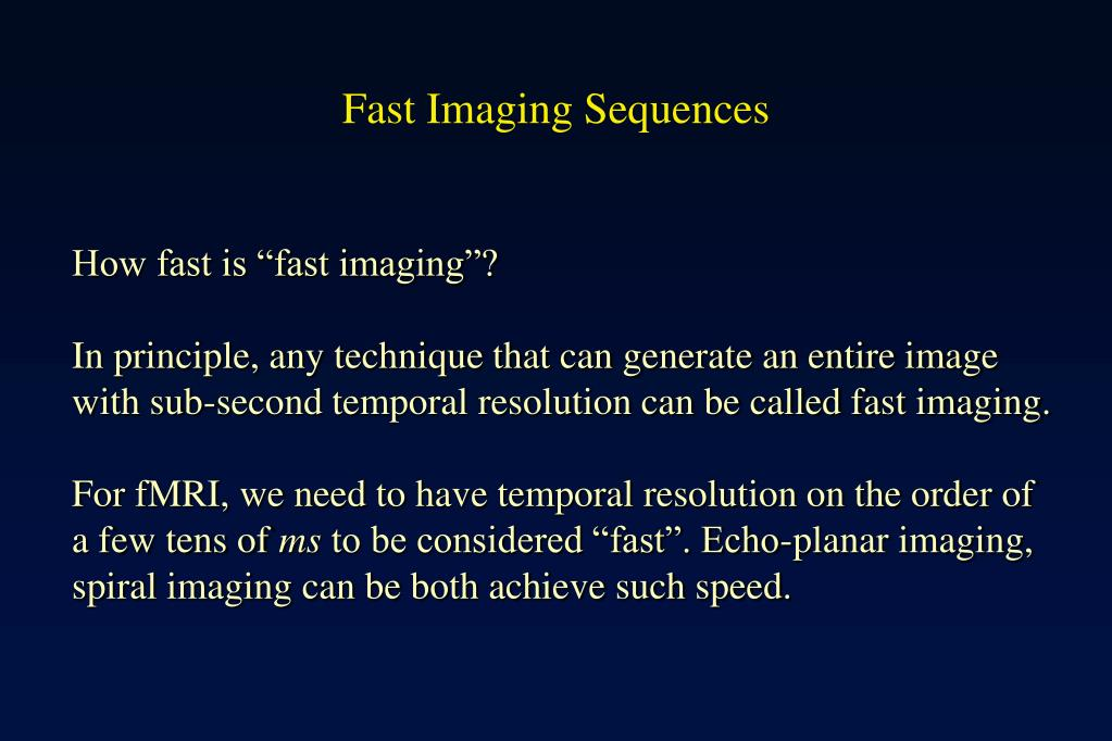 Fast Imaging Sequences