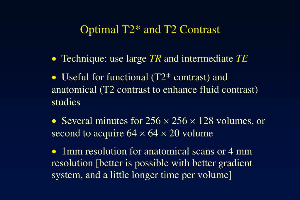 Optimal T2* and T2 Contrast