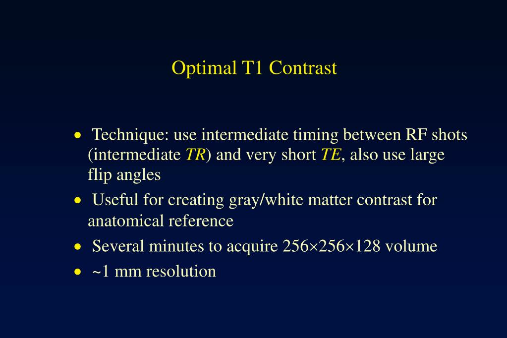 Optimal T1 Contrast