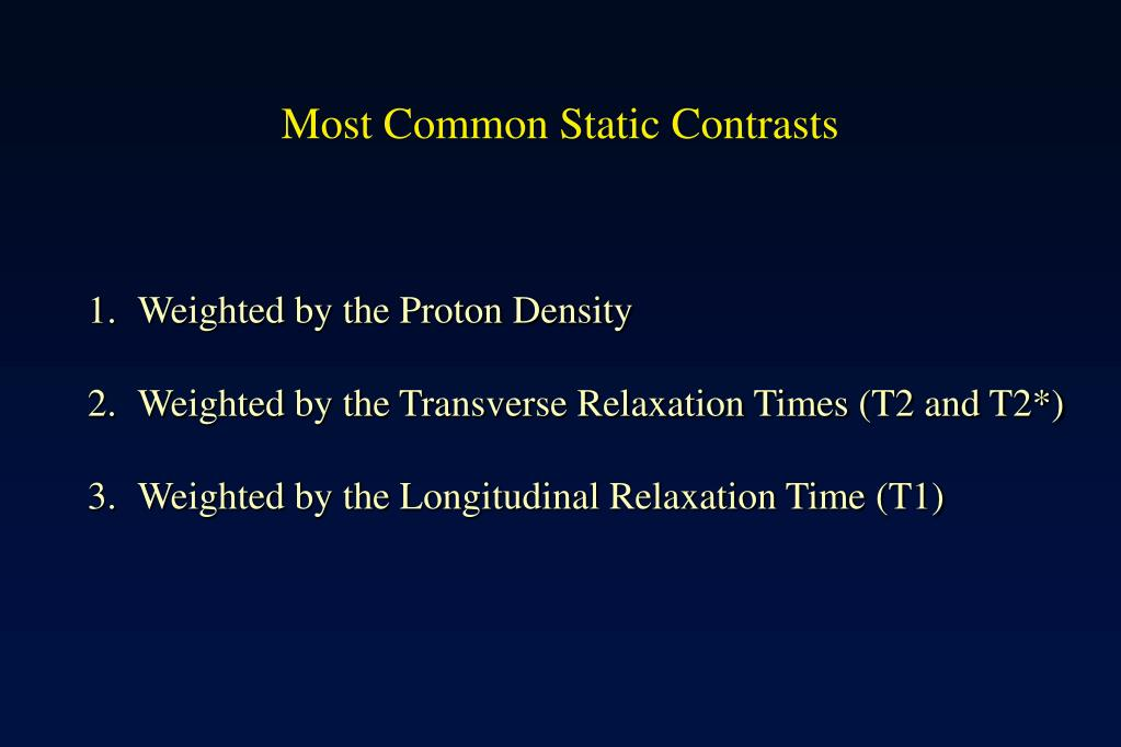 Most Common Static Contrasts