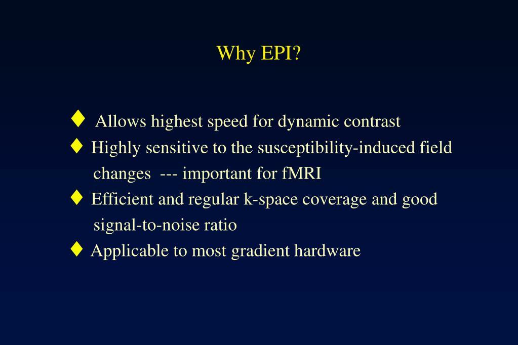 Why EPI?