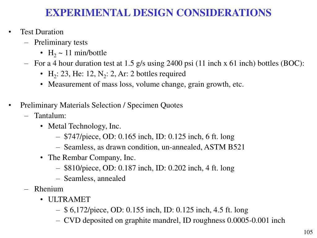 EXPERIMENTAL DESIGN CONSIDERATIONS
