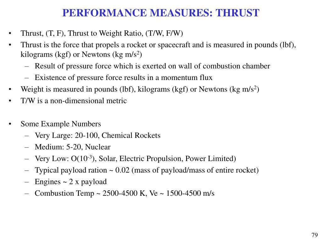 PERFORMANCE MEASURES: THRUST