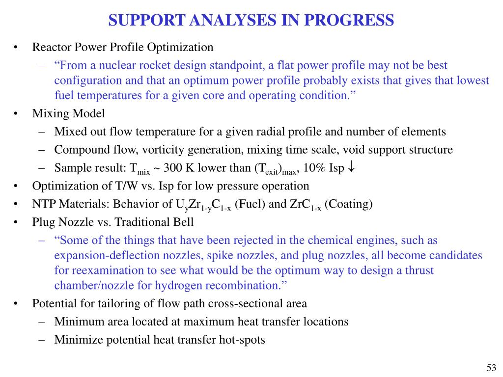SUPPORT ANALYSES IN PROGRESS