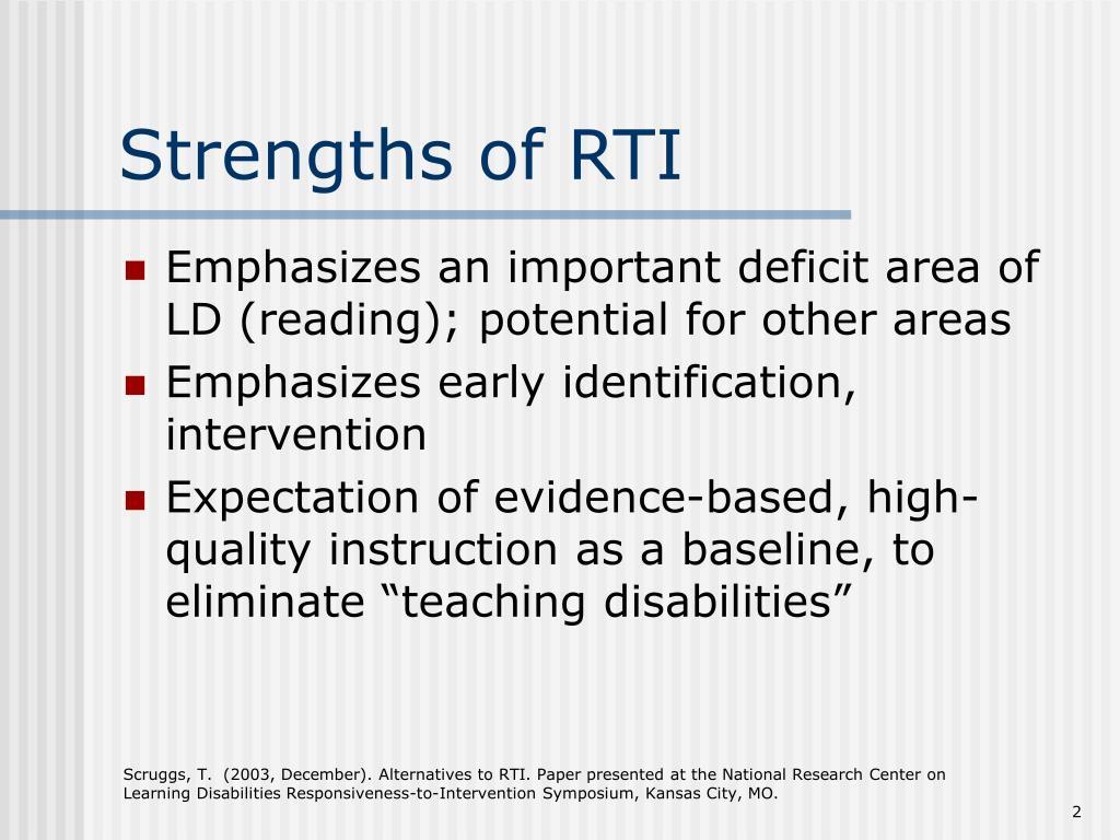 Strengths of RTI