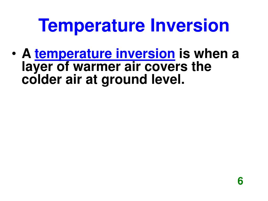 Temperature Inversion