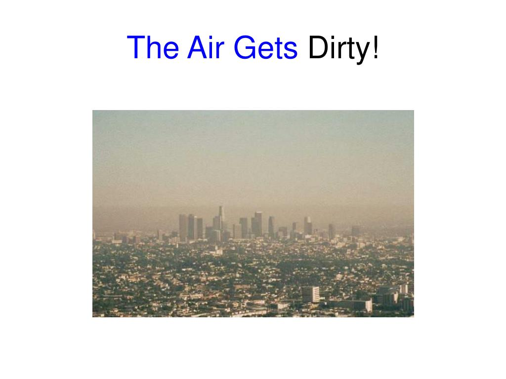The Air Gets