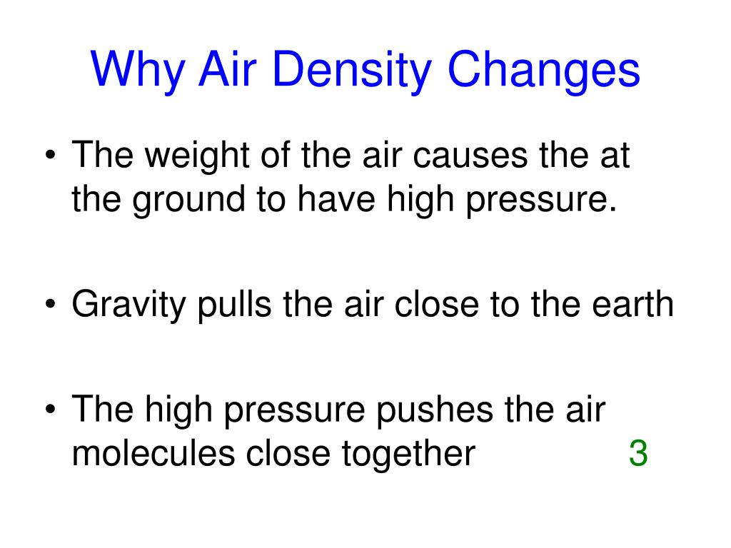 Why Air Density Changes